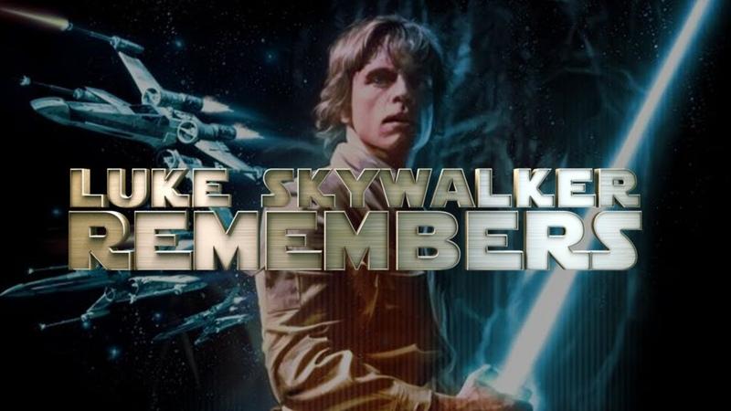 Luke Skywalker Remembers