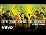 Its the Time to Disco Lyric - Kal Ho Naa Ho Shah Rukh Khan