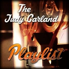 Judy Garland альбом The Judy Garland Playlist