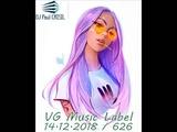 14.12.2018 №626 VG Music Label Dj Paul CRISIL