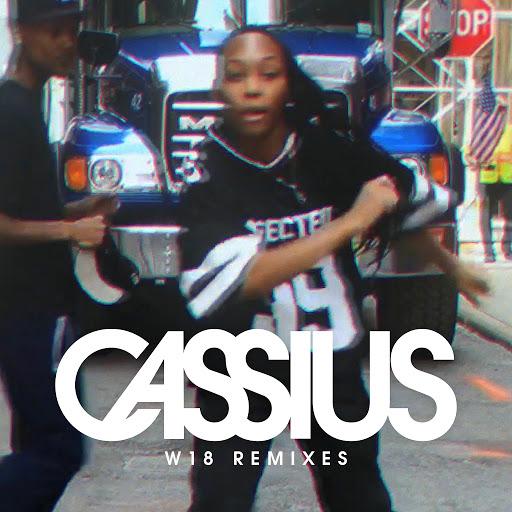 Cassius альбом W18 (Remixes)