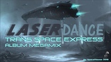 Laserdance - Trans Space Express (Album Megamix by SpaceMouse 2018)