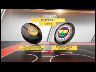 Highlights: Panathinaikos Athens-Fenerbahce Istanbul, Game 1. Евролига. Обзор. Панатинаикос - Фенерабахче