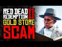 Red Dead 2 Online The Gold Is An ACTUAL SCAM
