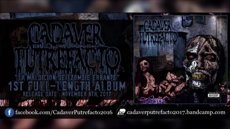 CADAVER PUTREFACTO La Maldición Del Zombie Errante Full length Album Old School Death Metal