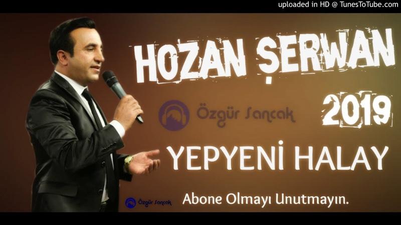 Hozan Şerwan Dawet - Halay YEPYENİ NÜ 2019
