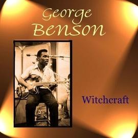 George Benson альбом Witchcraft