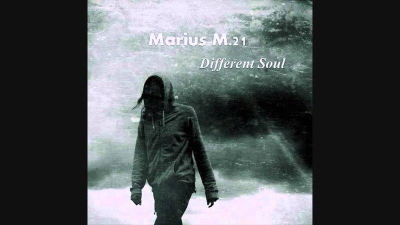 Marius M 21 - Different Soul