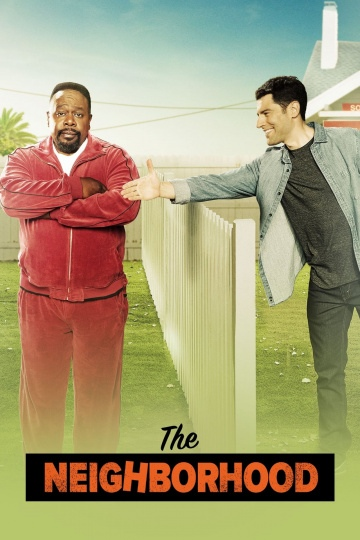 Соседство (сериал 2018 – ...) The Neighborhood  смотреть онлайн