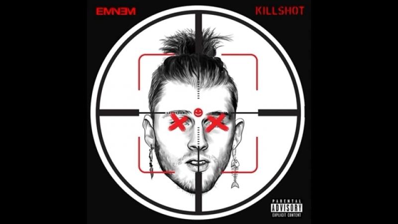 Eminem - KILLSHOT (Diss on MGK)