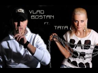 Vlad Bostan ft. TaYa - Вопросов Больше Нет (Radio Edit)