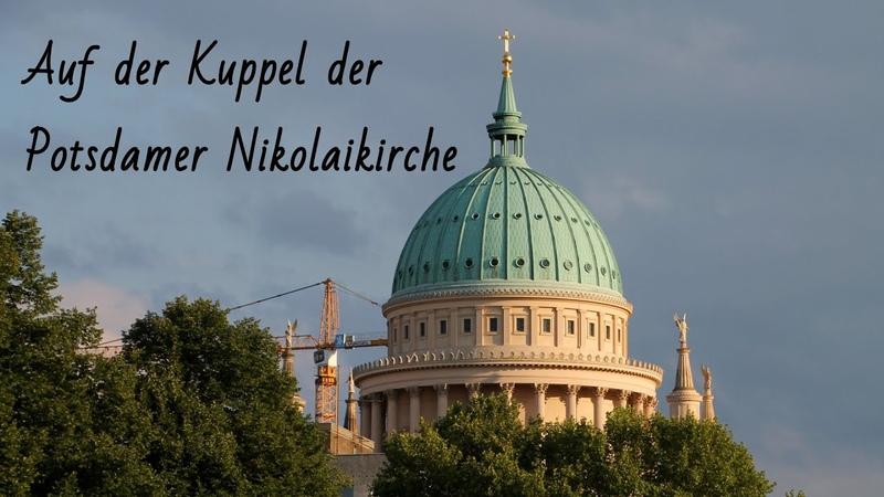 Auf der Kuppel der Nikolaikirche Potsdam