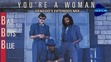 YOU'RE A WOMAN,I'M A MAN ( Genildo's Extended Mix ) - Bad Boys Blue