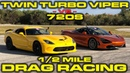 CRAZY 1,150 HP Twin Turbo Dodge Viper GTS vs McLaren 720S 1/2 Mile Drag Roll Racing at Wannagofast