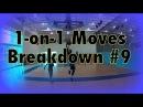 1-On-1 Moves Breakdown 9 @DreAllDay