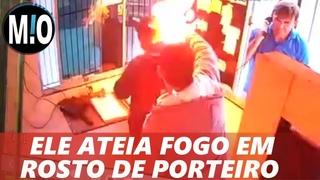 IMAGENS FORTES: Homem coloca FOGO em porteiro! Homem invade cabine ateia fogo em porteiro