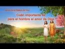 Himno de la palabra de Dios Cuán importante es para el hombre el amor de Dios