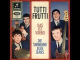 Swinging Blue Jeans - Tutti Frutti - Deutsch