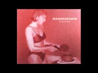 Rammstein - 05 - Stripped (FKK Mix by Gunter Schulz (KMFDM))  [Stripped single - 11.08.1998]