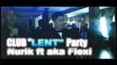 Tashkent Chilanzar Club Lent Party aka FLEXi feat NURIK Pro Montaj OTABEK USAROV