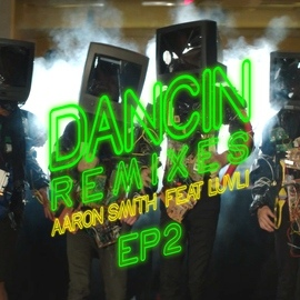 Aaron Smith альбом Dancin (Remixes) - EP2