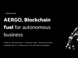 The advantages of AERGO for real business are automatic transactions, fast transactions, data and application security.