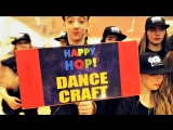 HAPPY HOP 2018 (Дубна) | DANCE CRAFT Studio | Краткий обзор