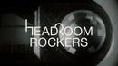 HEADROOM ROCKERS