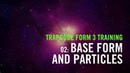 Trapcode Form 3 Training | 02: Base Form and Particles
