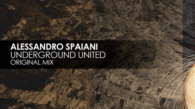 Alessandro Spaiani - Underground United (Original Mix)