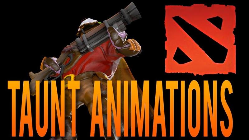 Dota 2 New Taunt Animations
