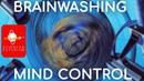 Brainwashing Mind Control