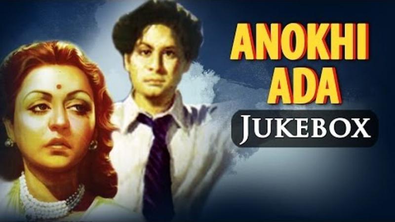 Anokhi Ada songs jukebox (1948) (HD) - Surendra - Naseem Banu - Prem Adib - Naus