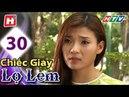 Chiếc Giày Lọ Lem Tập 30 tập cuối HTV Phim Tình Cảm Việt Nam Hay Nhất 2018