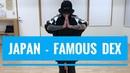 Famous Dex - JAPAN ジャパンチャレンジ