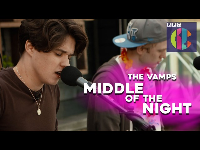 The Vamps | Middle Of The Night Live