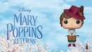 Coming Soon: Mary Poppins Returns Rock Candy, Pop!s and Vynl.!