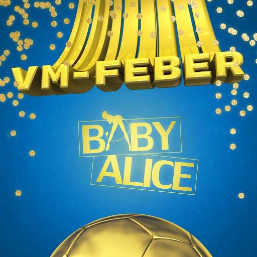 Baby Alice альбом VM-Feber