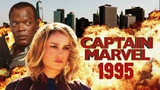 Captain Marvel 1995 Trailer (Nerdist Remix)