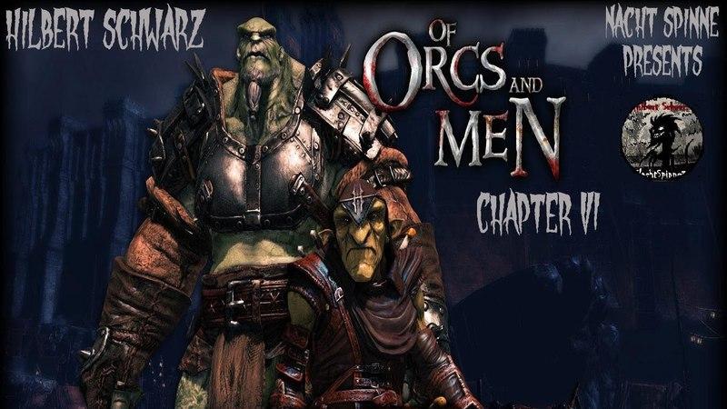 Of Orcs And Men - Часть 6: Подготовка к Революции, Задание для Стикса, Лидер сопротивления Марлок.
