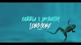 Dabbla - Long Gone Feat. Jam Baxter (Prod. Sumgii) (OFFICIAL VIDEO)