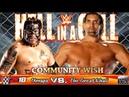 WWE2K18 GAMEPLAY: Umaga VS. The Great Khali | Community Wish Match