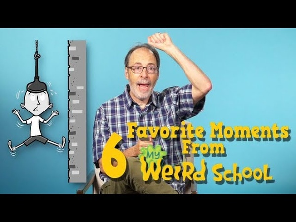 6 Favorite Moments From My Weird School | With Dan Gutman