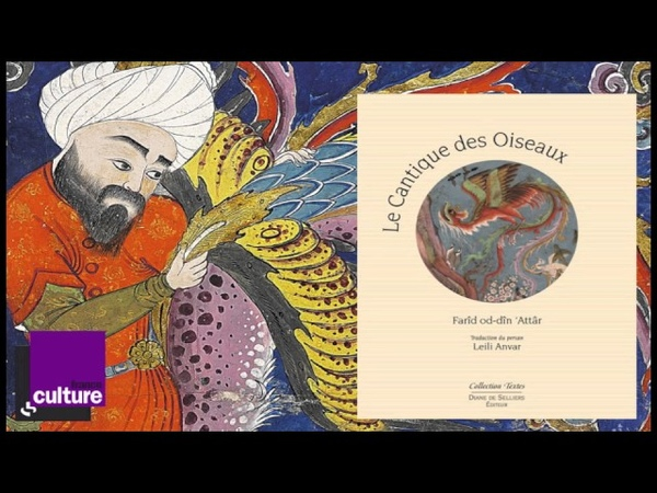 La quête de l'Autre : Le cantique des oiseaux d'Attâr par Leili Anvar