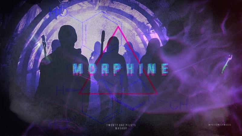 Morphine | Twenty One Pilots (Mashup)