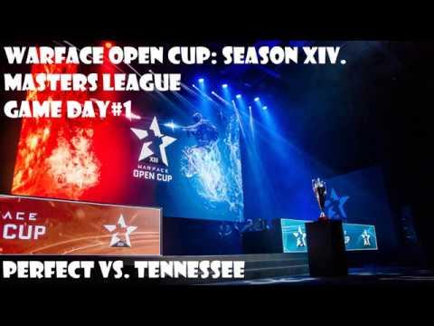 Warface Open Cup: Season XIV. Masters League Тур 1 Perfect vs. Tennessee by НоуНейм
