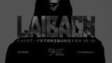 LAIBACH live in Saint-Petersburg 9.10.18