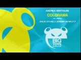 Andrea Bertolini - Colorama Big Toys Production