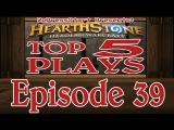 #Hearthstone Top 5 Plays of the Week Episode 39