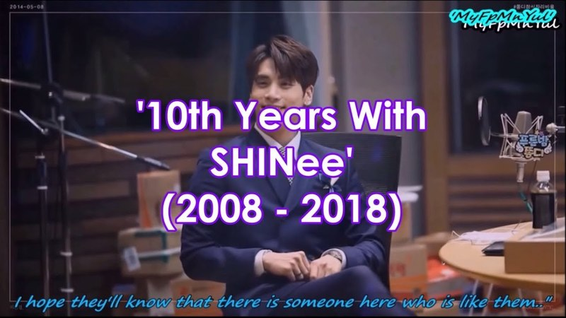 10TH YEARS WITH SHINEE (2008 - 2018)